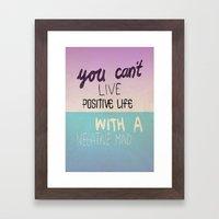 Positive life  Framed Art Print