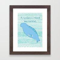 Manatees Are Rotund Sea-… Framed Art Print