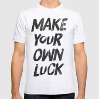 Make your own luck Mens Fitted Tee Ash Grey SMALL