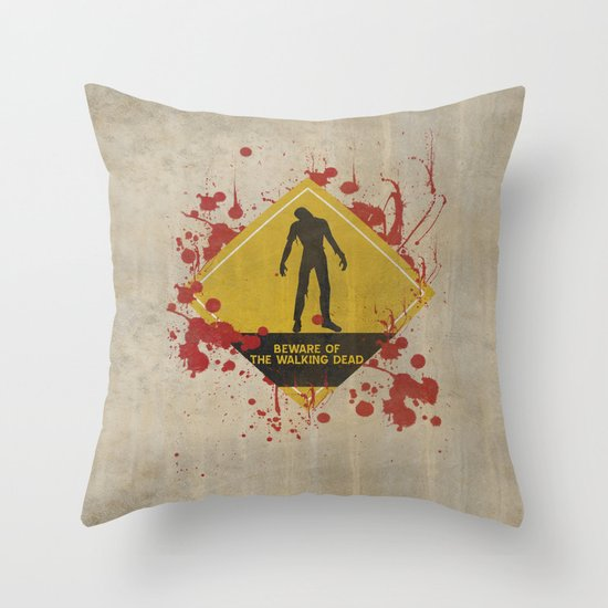 Beware of The Walking Dead Throw Pillow