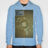 Are We Alone ? Hoody
