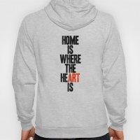 HOME IS WHERE THE HE(ART… Hoody
