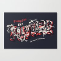 Greetings From The Futur… Canvas Print