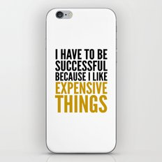 I HAVE TO BE SUCCESSFUL … iPhone & iPod Skin