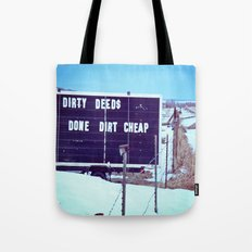 Dirty Deeds Tote Bag