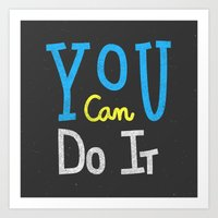 You Can Do It Art Print