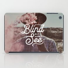BLIND BUT NOW I SEE iPad Case