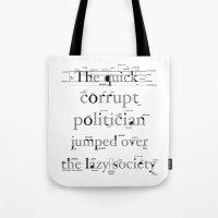 The Quick Corrupt Tote Bag