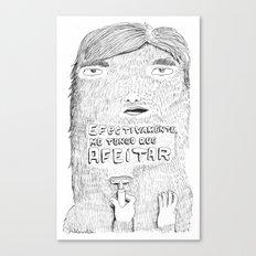 shave it! Canvas Print