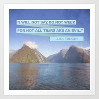 Not All Tears Are An Evi… Art Print