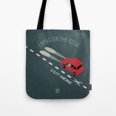 Livin' on the edge Tote Bag