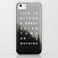 iPhone 5c Cases featuring Adventure or Nothing by Zeke Tucker