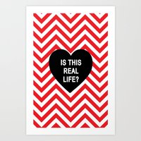 Is this real life? Art Print