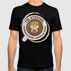 I'm Staying. Finishing my coffee… finishing my coffee. SMALL Mens Fitted Tee Black