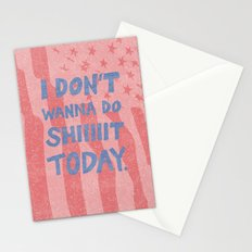 Don't Wanna Stationery Cards