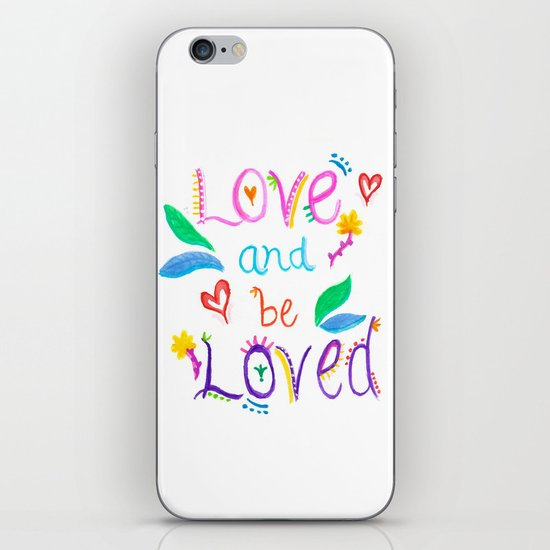 Love and be Loved iPhone & iPod Skin