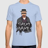 Say My Name - Heisenberg  Mens Fitted Tee Tri-Blue SMALL