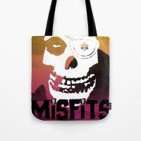 Misfits always say die... Tote Bag