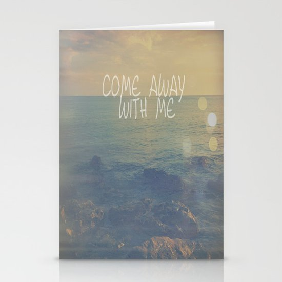 Come Away With Me Stationery Card