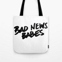 Bad News Babes Tote Bag