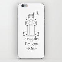 People Follow Me iPhone & iPod Skin