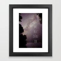 We All Shine On Framed Art Print