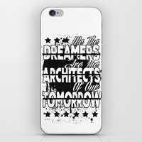 We The Dreamers Are The … iPhone & iPod Skin
