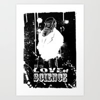 for the love of science Art Print