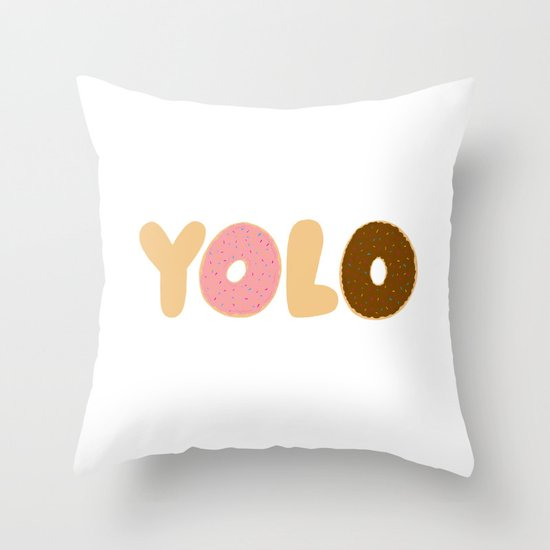YOLO Donuts Throw Pillow