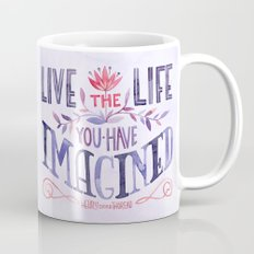Go Confidently in the Direction of Your Dreams Mug