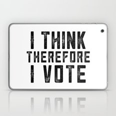 I Think Therefore I Vote Laptop & iPad Skin
