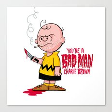 You're a Bad Man Charlie Brown Canvas Print