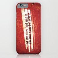 We Love / We Hurt iPhone 6 Slim Case