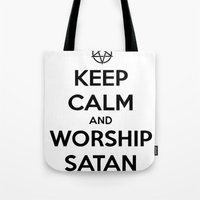 Keep Calm and Worship Satan Tote Bag