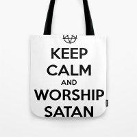 Keep Calm And Worship Sa… Tote Bag