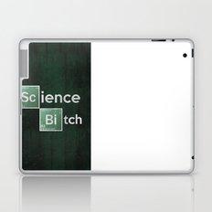Science Bitch Poster Laptop & iPad Skin