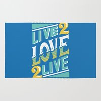 Live to Love, Love to Live Rug