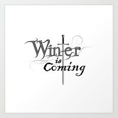 White winter is coming Art Print