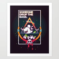 SOMEONE DROP THE BASS. (… Art Print