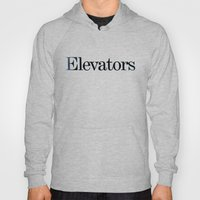 Elevators Hoody