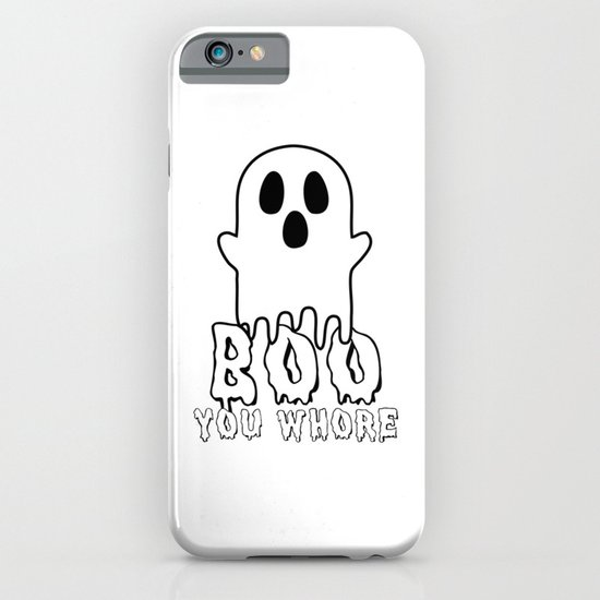 Boo, you whore! iPhone & iPod Case