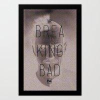 breaking bad Art Prints featuring Breaking Bad by Nigel Sequeira