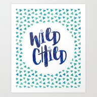 Wild Child Quote Art Print