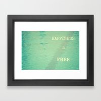 Happiness is free Framed Art Print