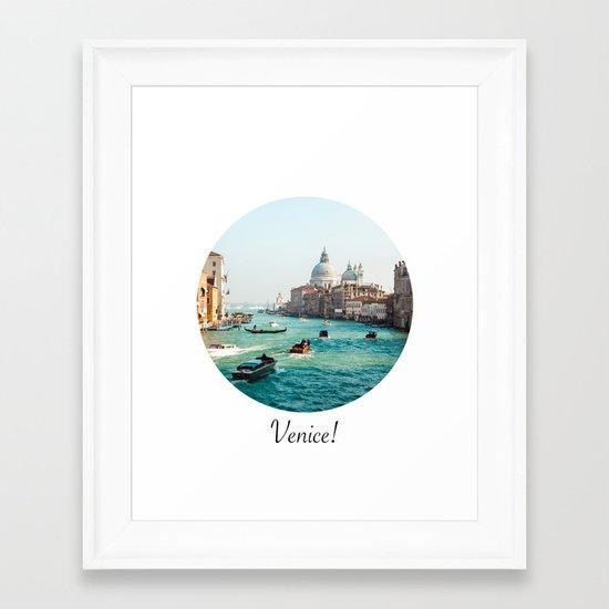 Venice! Framed Art Print
