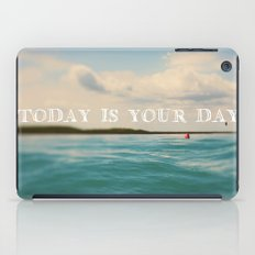 Today Is Your Day iPad Case