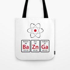 BaZnGa! Tote Bag