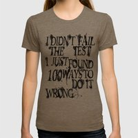 I Did Not Fail Womens Fitted Tee Tri-Coffee SMALL
