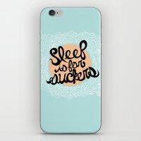 Sleep is for Suckers iPhone & iPod Skin