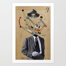 THE MAN WHO QUESTIONED EVERYTHING Art Print